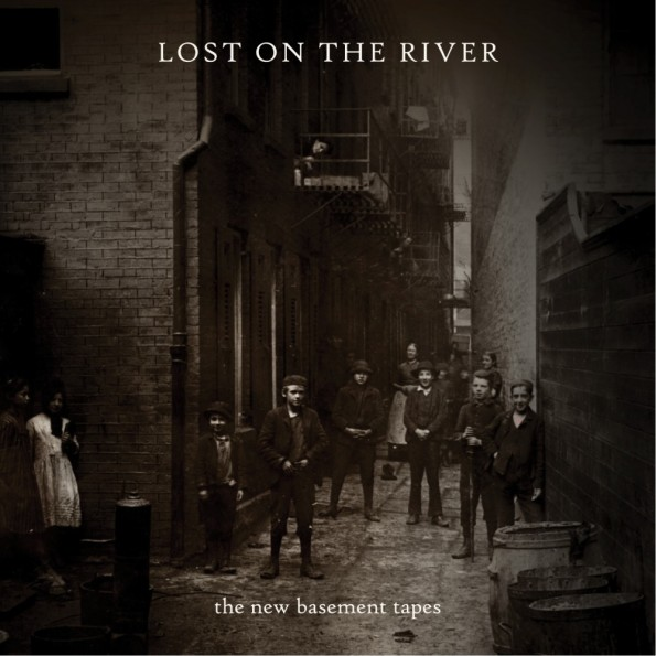 Lost In The River: The New Basement Tapes